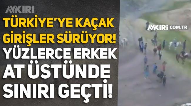 Van Özalp sınırından kaçak giriş: At üstünde yüzlerce erkek Türkiye'ye girdi!