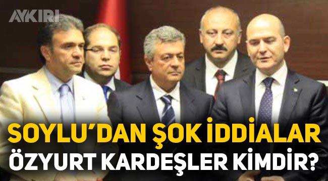 Yüksel Özyurt, Orhan Özyurt kimdir? Sedat Peker'den Özyurt kardeşler hakkında şok iddialar