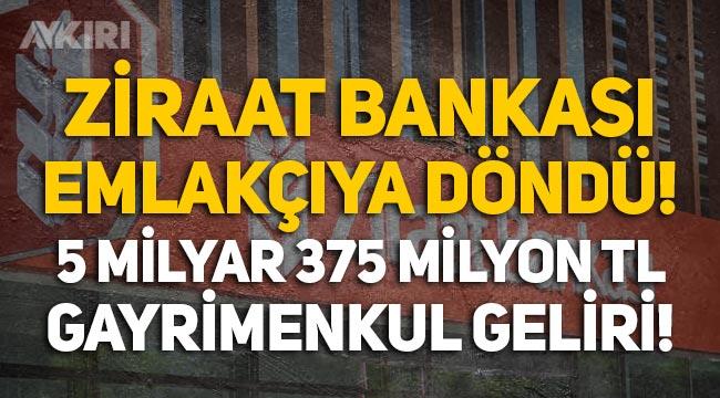 Ziraat Bankası gayrimenkul zengini oldu: Miktar 5 milyar 375 milyon TL'ye ulaştı!