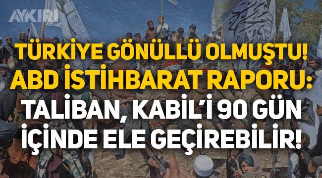 ABD'li yetkiliden şok açıklama: Taliban Kabil'i 90 gün içinde ele geçirebilir!
