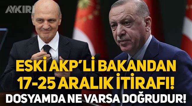 """AKP'li Erdoğan Bayraktar'dan 17-25 Aralık itirafı: """"Dosyamda tapeler dahil ne varsa doğrudur!"""""""
