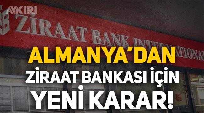 Almanya'dan Ziraat Bankası için yeni karar: Kayyum atanacak!
