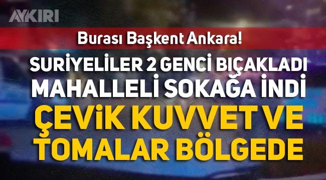 Ankara Altındağ olayları! Suriyeliler 2 genci bıçakladı, Emirhan Yalçın hayatını kaybetti