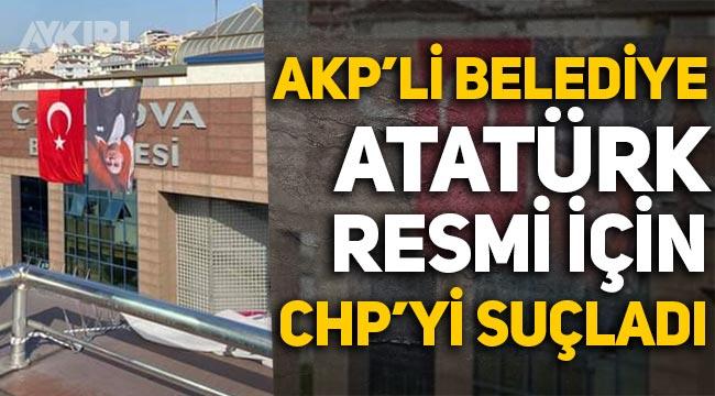 Atatürk posterini ters asan AKP'li Çayırova Belediyesi, CHP'yi suçladı!