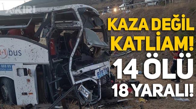 Balıkesir'de otobüs yoldan çıktı: 14 ölü, 18 yaralı!