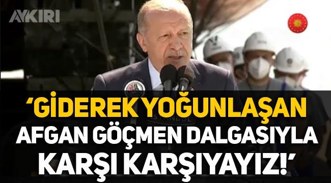 """Erdoğan: """"Giderek yoğunlaşan bir Afgan göçmen dalgasıyla karşı karşıyayız!"""""""