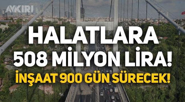Fatih Sultan Mehmet Köprüsü halatları 508 milyon liraya değişecek: İnşaat 900 gün sürecek!