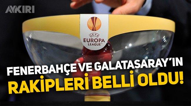 Fenerbahçe ve Galatasaray'ın UEFA Avrupa Ligi gruplarındaki rakipleri belli oldu!