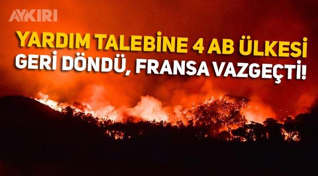 Fransa ve Yunanistan Türkiye'ye yangın söndürme uçağı göndermekten vazgeçti