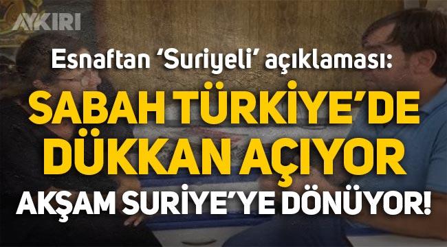 """Hatay esnafından İlay Aksoy'a: """"Sabah Türkiye'de dükkan açıyor, akşam Suriye'ye dönüyor!"""""""