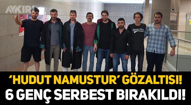 """""""Hudut namustur"""" pankartı astığı için gözaltına alınan 6 Türk genci serbest bırakıldı!"""