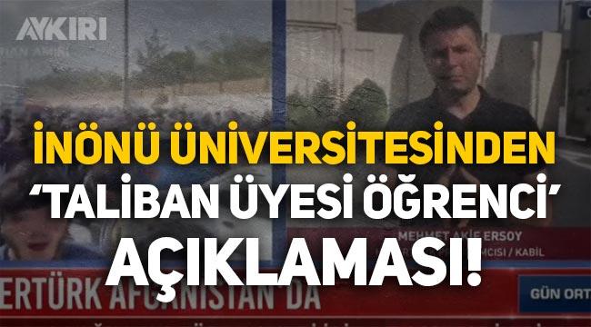 """İnönü Üniversitesinden """"Taliban üyesi öğrenci"""" açıklaması!"""