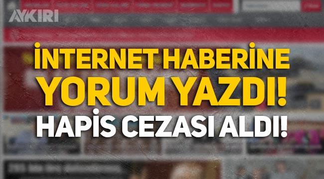 İnternet haberine yorum yaptı, hapis cezası aldı! Anayasa Mahkemesi, cezayı bozdu