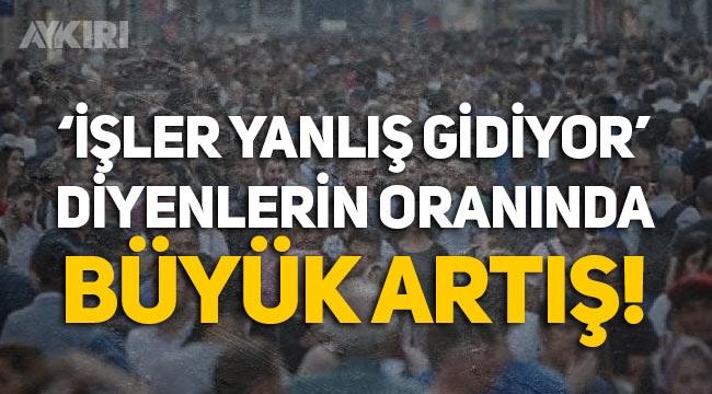 """Ipsos araştırması: Türkiye'de halkın yüzde 82'si """"İşler yanlış gidiyor"""" diyor"""