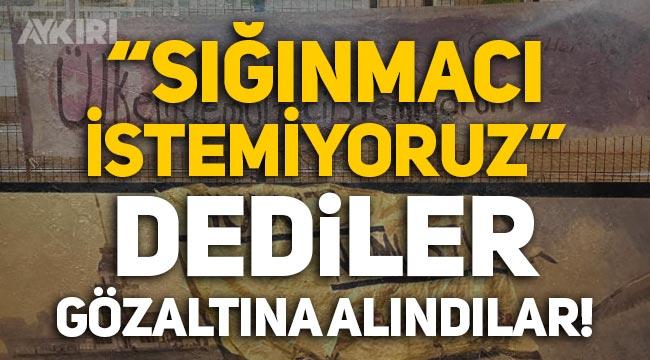 """İstanbul'da """"Sığınmacı istemiyoruz"""" pankartı asan 6 genç gözaltına alındı!"""