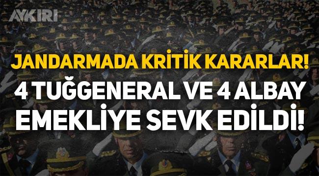 Jandarmada kritik gece yarısı kararları: 4 Tuğgeneral ve 4 albay emekliye sevk edildi!