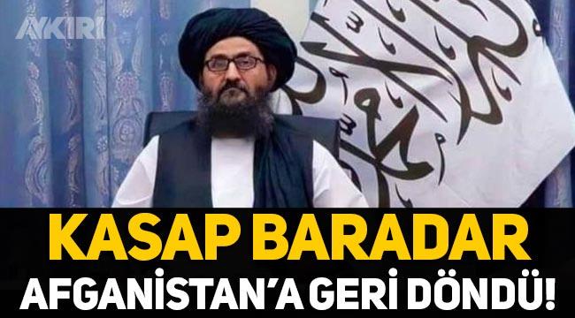 Kasap Baradar, 20 yıl sonra Afganistan'a geri döndü!