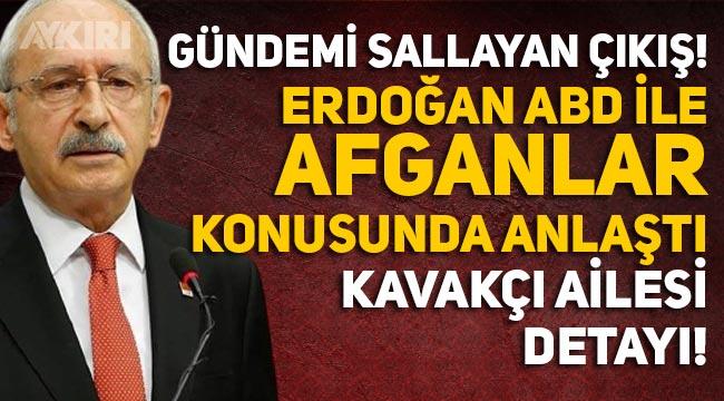 """Kemal Kılıçdaroğlu: """"Erdoğan, Afganların alınması için ABD ile anlaştı"""""""