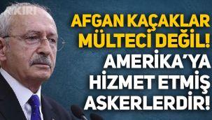 Kemal Kılıçdaroğlu'ndan Erdoğan'ın 'mülteci' açıklamasına tepki: Afganlar mülteci değil, ABD'ye hizmet etmiş askerler!