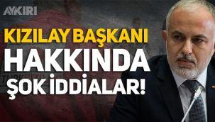 Kızılay Başkanı Kerem Kınık hakkında şok iddia: 13 maaş alıyor!