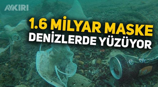 Koronavirüsün çevreye zararı büyük: Okyanuslarda 1.6 milyar maske yüzüyor!