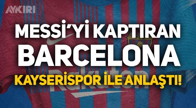 Lionel Messi'yi kaptıran Barcelona, Kayserisporlu Emre Demir ile anlaştı!