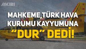 Mahkeme, Türk Hava Kurumu Kayyumuna