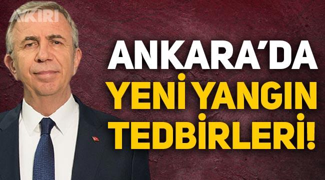 Mansur Yavaş duyurdu: Ankara'da yeni yangın tedbirleri!