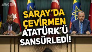 Skandal olay! Çevirmen, Etiyopya Başbakanı Abiy Ahmed Ali ile Erdoğan'ın toplantısında Atatürk'ün ismini sansürledi!
