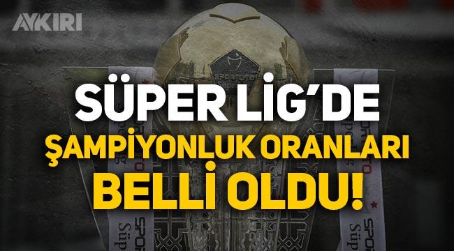 Süper Lig'de şampiyonluk oranları belli oldu! Favori Fenerbahçe