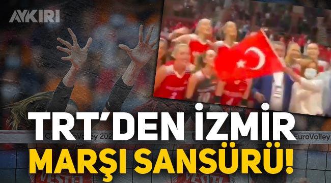 TRT'den İzmir Marşı'na sansür