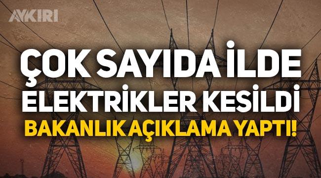 Türkiye'de elektrikler kesildi, Enerji Bakanlığı sebebini açıkladı!