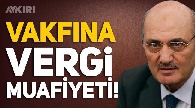 17-25 Aralık sonrasında Erdoğan Bayraktar'ın vakfına vergi muafiyeti verilmiş!