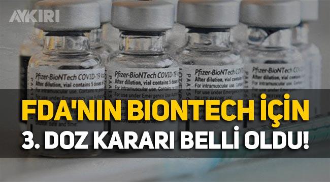 ABD FDA'dan Biontech için kritik 3.doz kararı!