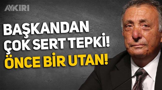 Ahmet Nur Çebi'den Beşiktaşlı futbolcuya: Önce bir utan!