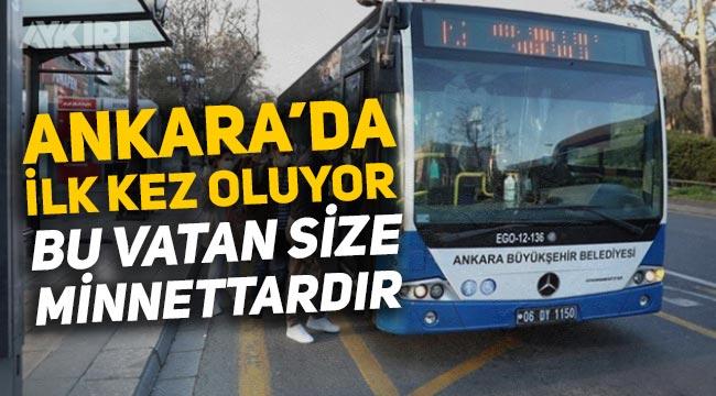 """Ankara'daki belediye otobüslerinde """"Bu vatan size minnettardır"""" anonsu"""