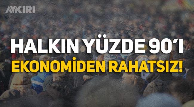 Araştırma: Türk halkının yüzde 90'ı ekonominin gidişatından şikayetçi