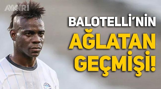 Balotelli kimdir? Balotelli'nin dramlarla dolu hayatı!