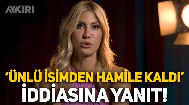 Çağla Şıkel'den 'Kerem Tunçeri'den hamile kaldı' iddiasına yanıt