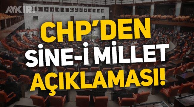 """CHP'den 'Sine-i Millet' açıklaması: """"Algı kampanyası!"""""""