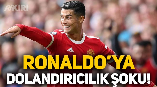 Cristiano Ronaldo'ya dolandırıcılık şoku!