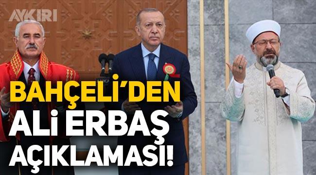 Devlet Bahçeli, Ali Erbaş'a tam destek verdi: Doğru bir iş yapmıştır!