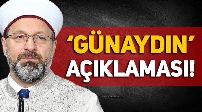 """Diyanet Başkanı Ali Erbaş'tan """"Günaydın"""" açıklaması!"""