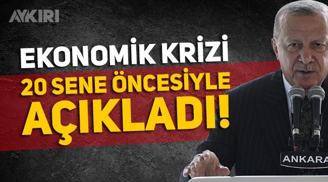 """Ekonomik krizle ilgili Erdoğan'dan açıklama: """"2001 krizinin etkileri"""""""