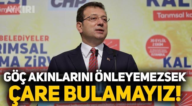 """Ekrem İmamoğlu: """"İstanbul'a göç akınlarını engelleyemezsek çare bulamayız!"""""""