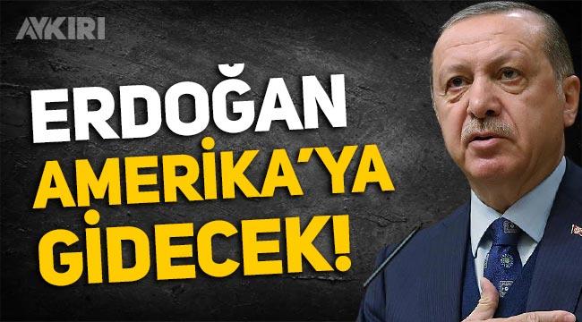 Erdoğan, 19-22 Eylül'de ABD'ye gidecek!