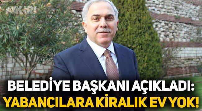 """Fatih Belediye Başkanı Ergün Turan: """"Suriyeliler Fatih'te ev kiralayamaz!"""""""