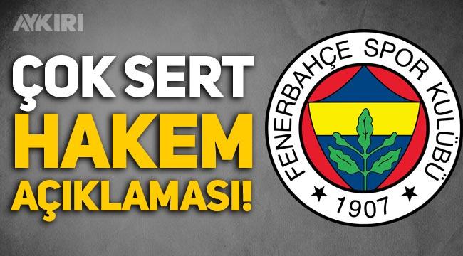 Fenerbahçe'den TFF'ye çok sert Ali Şansalan tepkisi!