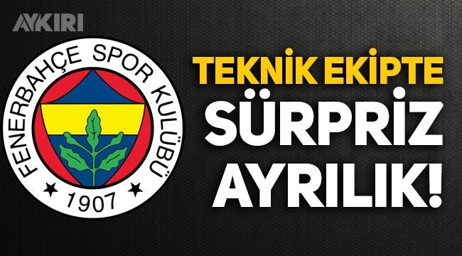Fenerbahçe teknik ekibinde sürpriz ayrılık!