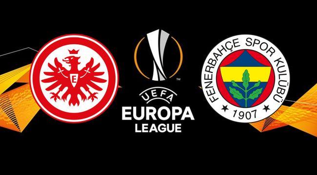 Frankfurt-Fenerbahçe maçı saat kaçta, hangi kanalda? Muhtemel 11'ler!